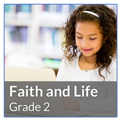 Faith and Life Online Grade 2