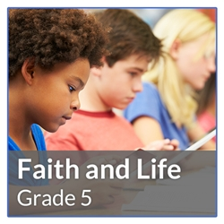 Faith and Life Grade 5 Revised Edition