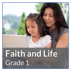 Faith and Life Grade 1 Revised Edition