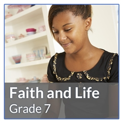 Faith and Life Grade 7 Revised Edition