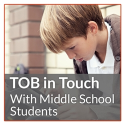 TOB in Touch with Middle School Students
