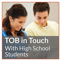 TOB in Touch with High School Students