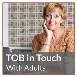 TOB in Touch with Adults